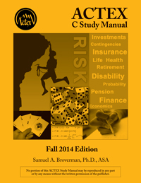 ACTEX C Study Manual, Fall 2014 Edition