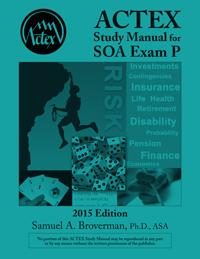 ACTEX EXAM P STUDY MANUAL – 2009 - MAFIADOC.COM