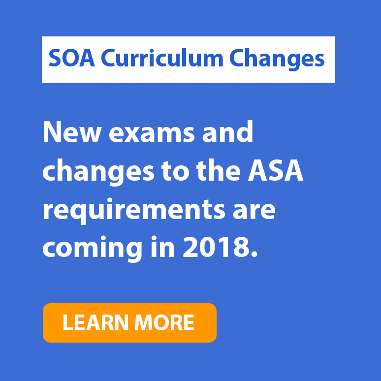 SOA ASA Exam Changes 2018
