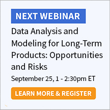 Data Analysis and Modeling for Long-Term Products: Opportunities and Risks