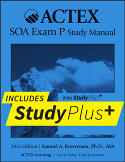 NEW ACTEX P Manual Now Includes StudyPlus+ Online Study Tools
