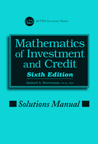 Mathematics of investment and credit solutions manual